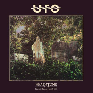 UFO - Headstone: Live At Hammersmith (1983/2009)
